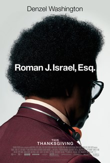 Roman J. Israel, Esq. - Visit now to watch the trailer, rate, review and more.