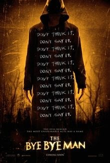 The Bye Bye Man - Visit now to watch the trailer, rate, review and more.