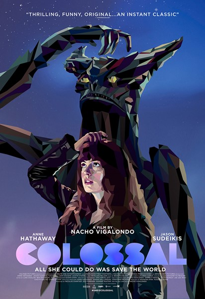 Colossal - Visit now to watch the trailer, rate, review and more.